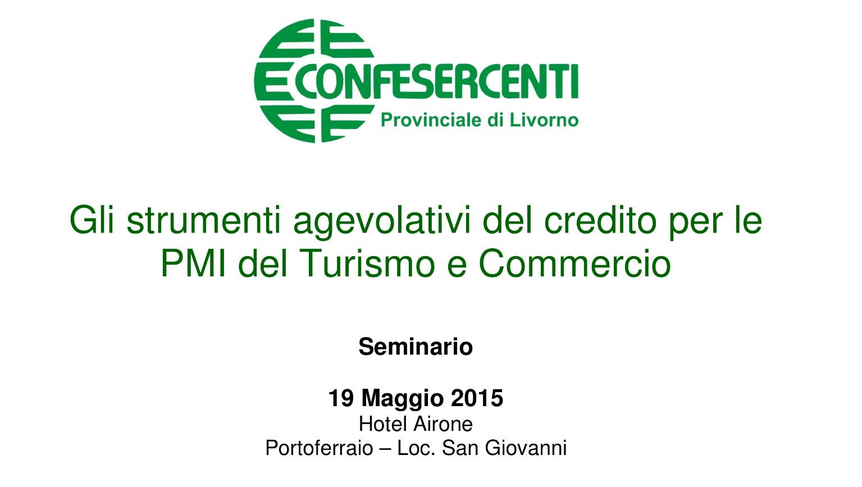 Confesercenti, Elba, Portoferraio, Agevolazioni credito, Turismo, Commercio
